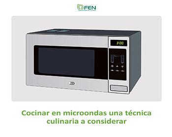 Cocinar en microondas, una técnica culinaria a considerar