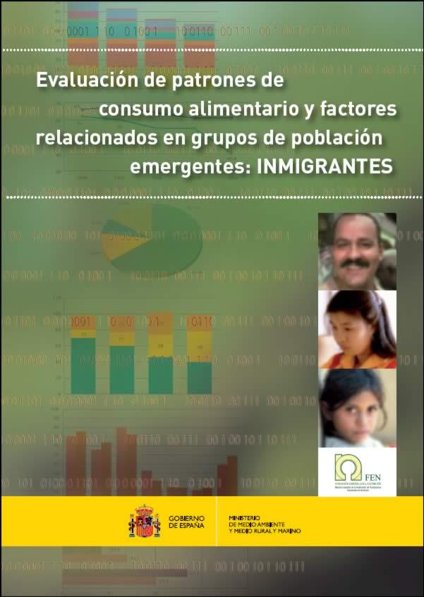 Evaluación de patrones de consumo alimentario y factores relacionados en grupos de población emergentes: INMIGRANTES