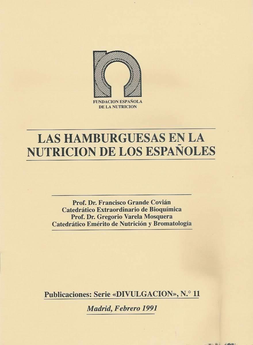 Las Hamburguesas en la nutrición de los españoles.