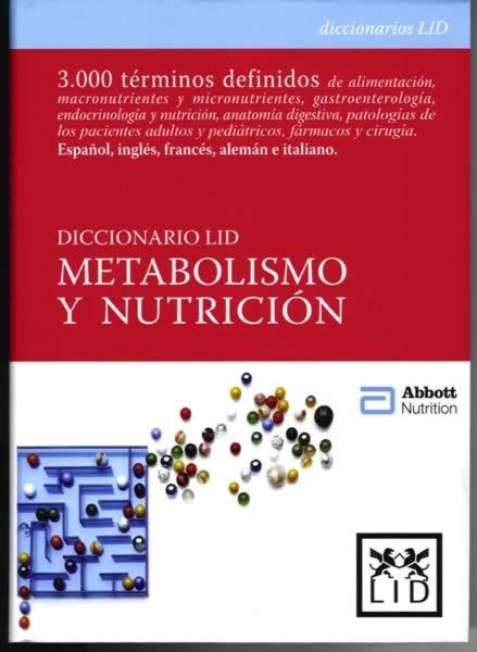 """Diccionario LID """"METABOLISMO Y NUTRICIÓN"""""""