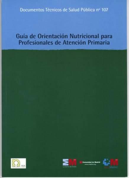Guía de Orientación Nutricional para Profesionales de Atención Primaria