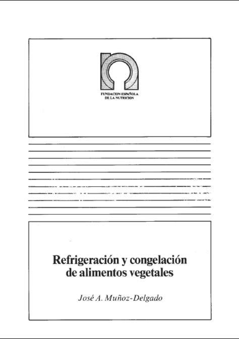 Refrigeración y congelación de alimentos vegetales