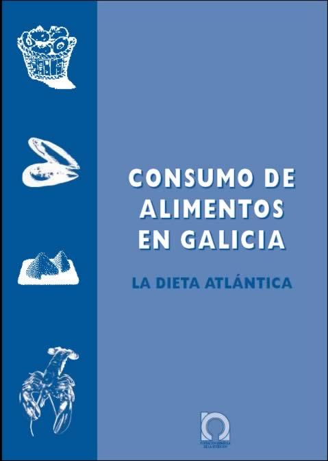 Consumo de alimentos en Galicia. La Dieta Atlántica