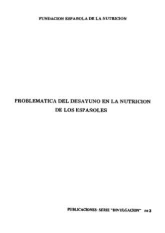 Problemática del desayuno en la nutrición de los Españoles.
