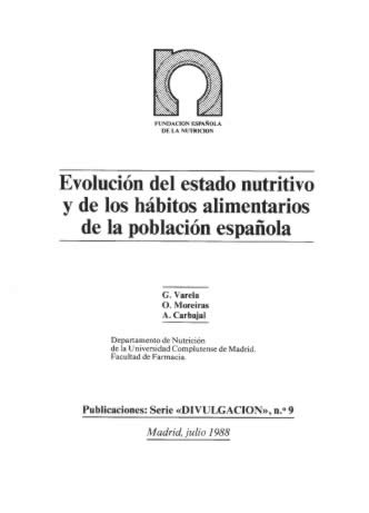 Evolución del estado nutritivo y de los hábitos alimentarios de la población española.