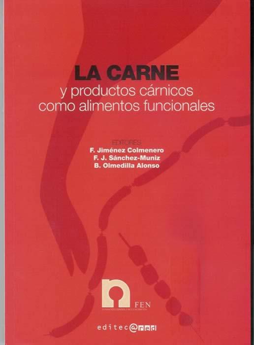 La Carne y los productos cárnicos como alimentos funcionales.