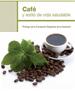 Café y estilo de vida saludable