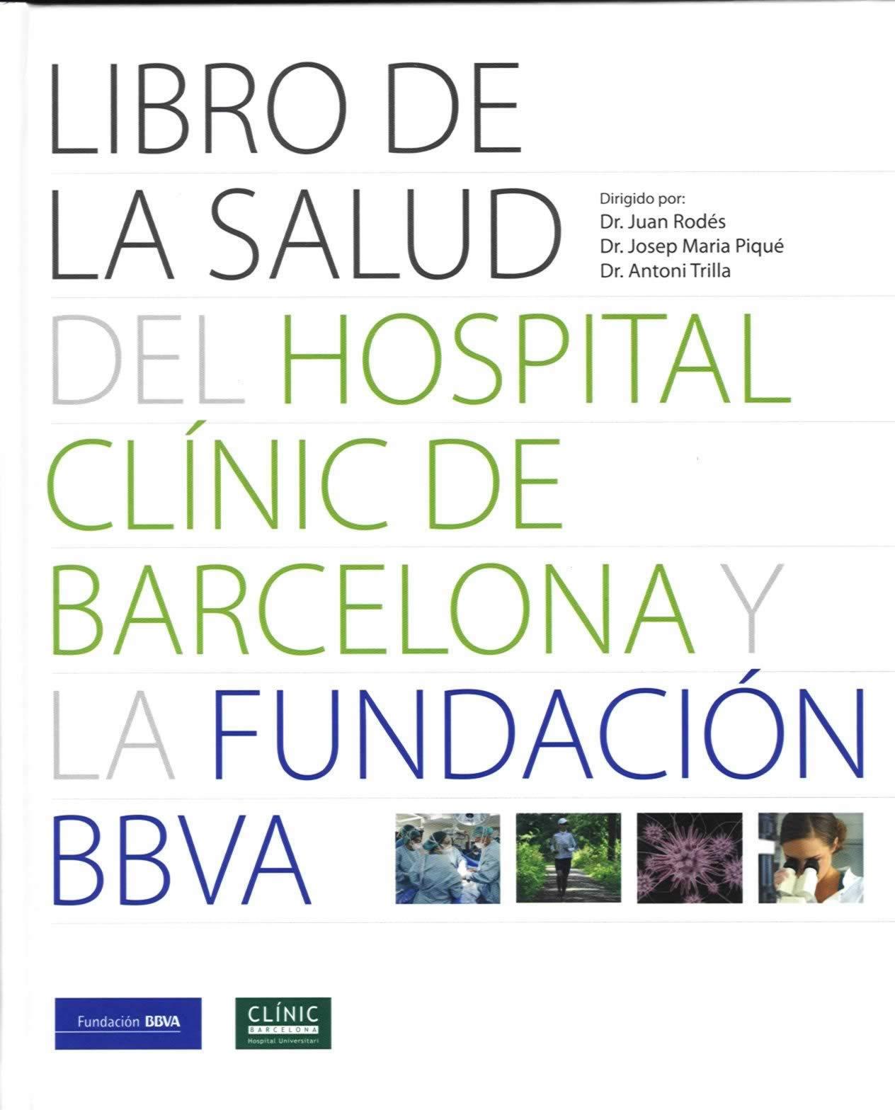 Libro de La Salud del Hospital Clínic de Barcelona y la Fundación BBVA.
