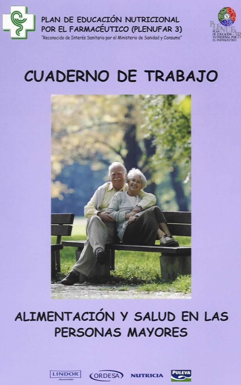 Cuaderno de Trabajo - ALIMENTACIÓN Y SALUD EN LAS PERSONAS MAYORES