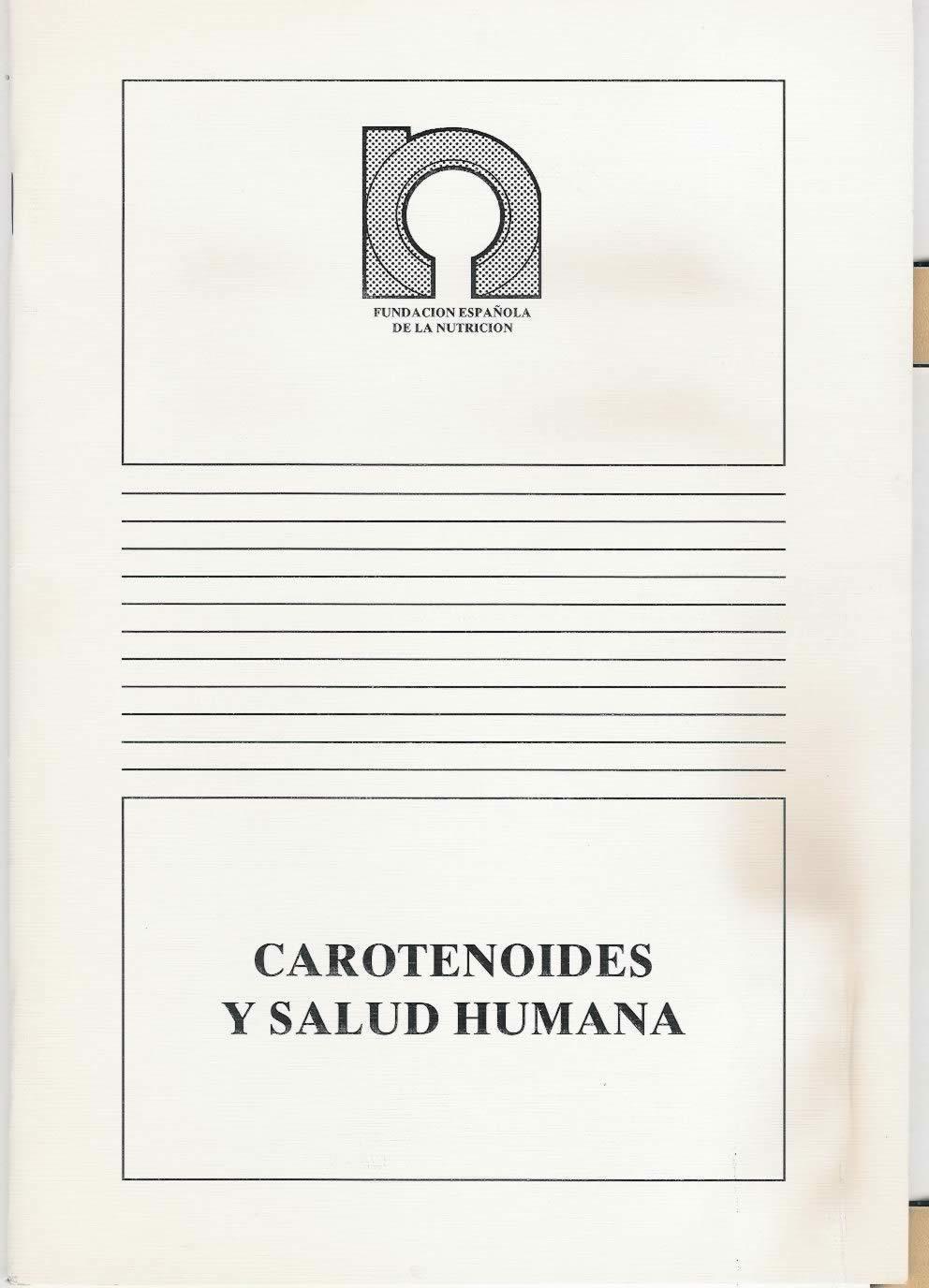 Carotenoides y salud humana.