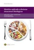 Dietética aplicada a distintas situaciones fisiológicas