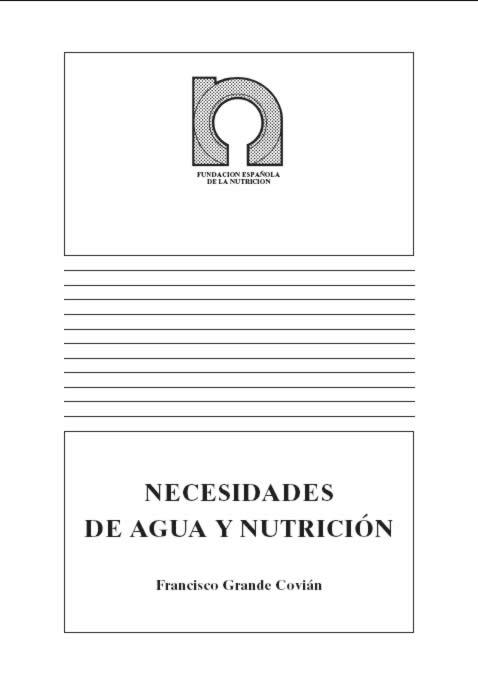 Necesidades de agua y nutrición