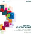 Consenso multidisciplinar sobre el abordaje de la desnutrición hospitalaria en España