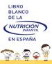 Libro Blanco de la nutrición Infantil en España