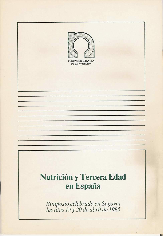 Nutrición y Tercera Edad en  España.