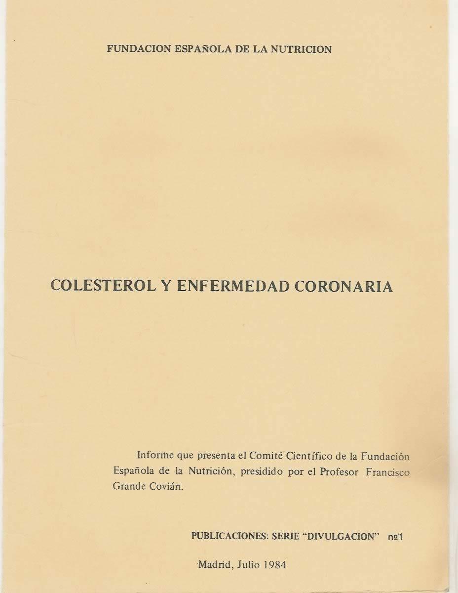 Colesterol y enfermedad coronaria.