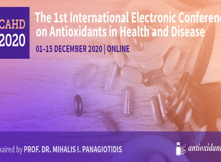 The 1st International E-Conference on Antioxidants in Health and Disease